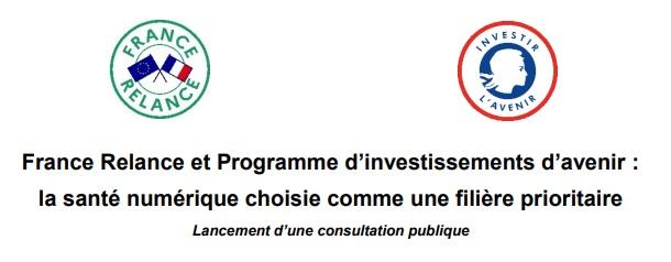 Filière nationale de la santé numérique   Consultation publique de 6 semaines