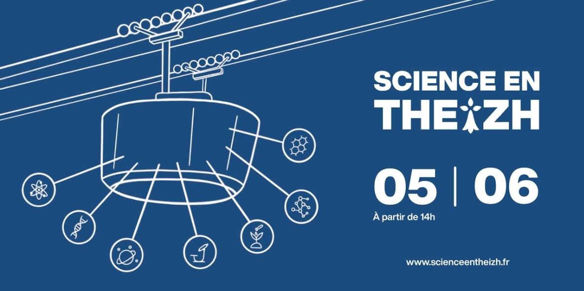 Science en Theizh. Retrouvez la recherche menée par les jeunes chercheurs à Brest le 5 juin
