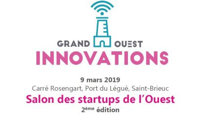 Startup, on vous informe sur Grand Ouest Innov@tions 2019