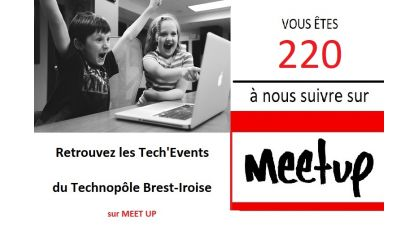 Tech'Events, 260 membres sur Meet Up ! Excellent ! Merci !